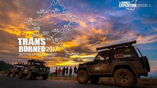 Trans Borneo 2017 to Drive into the Heart of Borneo